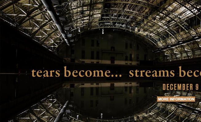 tears become... streams become...
