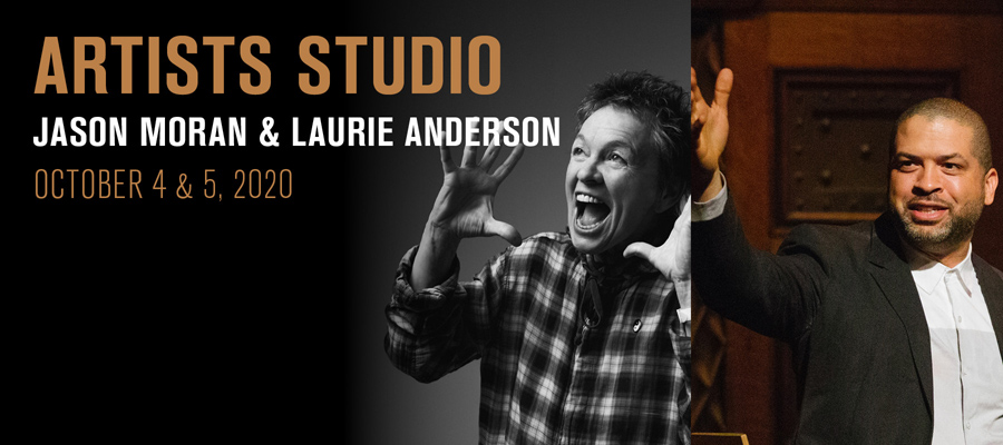 Artists Studio: Jason Moran & Laurie Anderson