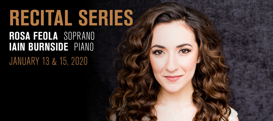 Recital Series: Rosa Feola & Iain Burnside