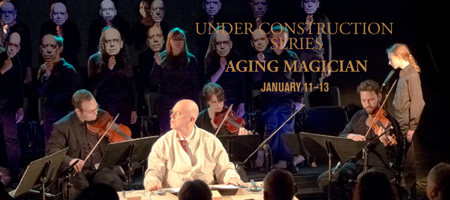Under Construction Series: AGING MAGICIAN