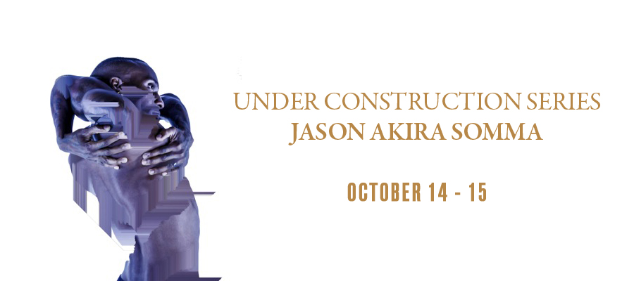 Under Construction Series: Jason Akira Somma